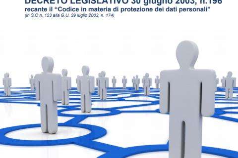 Nuovo Codice in materia di protezione dei dati personali